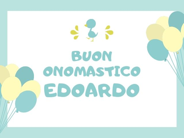 onomastico edoardo auguri